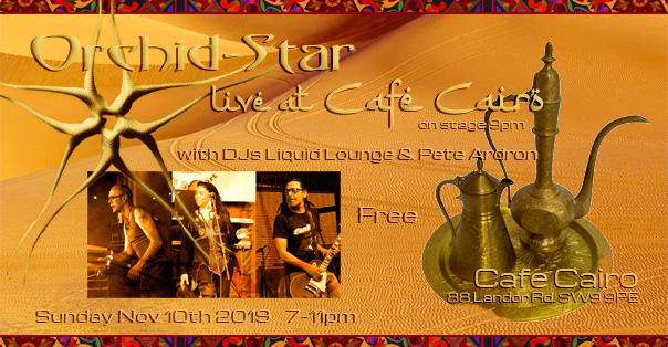 Orchid-Star Live at Cafe Cairo